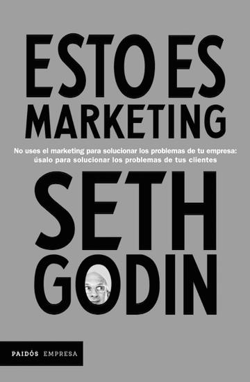 Esto es marketing, Seth Godin