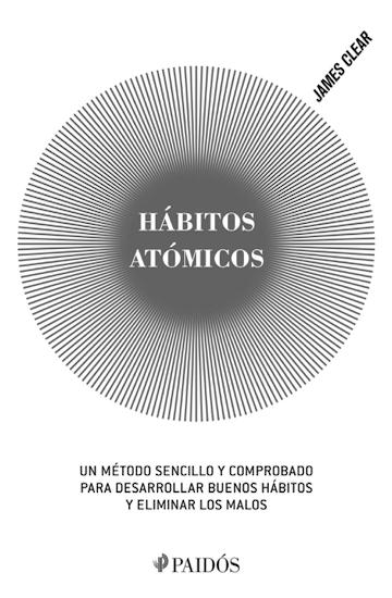 Hábitos atómicos, James Clear