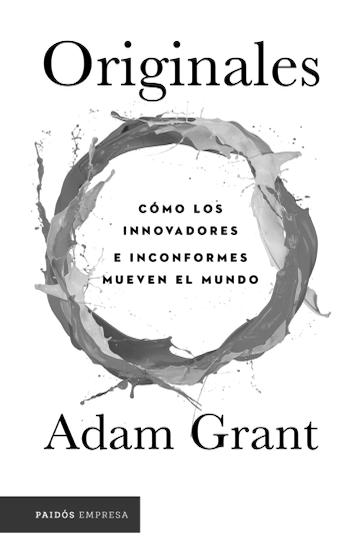 Originales, Adam Grant