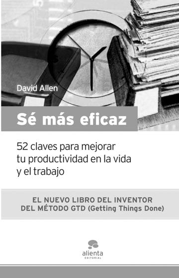Sé más eficaz, David Allen